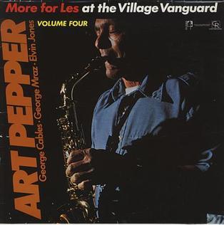 <i>More for Les at the Village Vanguard</i> 1985 live album by Art Pepper