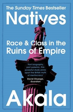 Picture of a book: Natives: Race And Class In The Ruins Of Empire