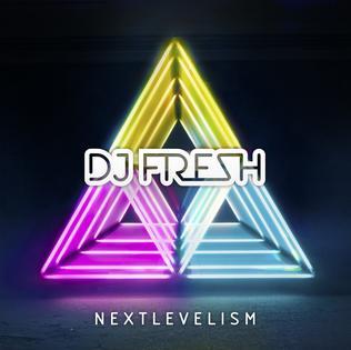 <i>Nextlevelism</i> 2012 studio album by DJ Fresh