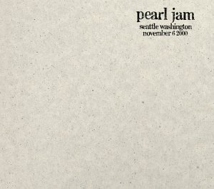 <i>11/6/00 – Seattle, Washington</i> 2001 live album by Pearl Jam