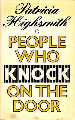 <i>People Who Knock on the Door</i> 1983 novel by Patricia Highsmith