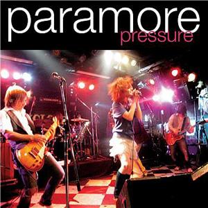 Pressure (Paramore song) song by Paramore