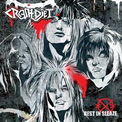 <i>Rest in Sleaze</i> 2005 studio album by Crashdïet