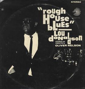 <i>Rough House Blues</i> album by Lou Donaldson