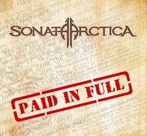 Paid in Full (Sonata Arctica song) Sonata Arctica song