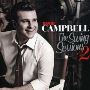 <i>The Swing Sessions 2</i> 2007 studio album by David Campbell