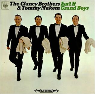 <i>Isnt It Grand Boys</i> 1966 studio album by The Clancy Brothers and Tommy Makem