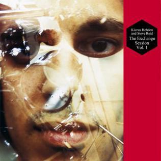 <i>The Exchange Session Vol. 1</i> 2006 studio album by Kieran Hebden and Steve Reid