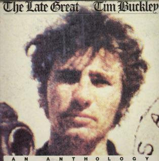 <i>The Late Great Tim Buckley</i> 1978 compilation album by Tim Buckley