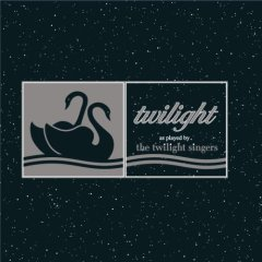 Twiligh as Played by the Twilight Singers