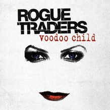 Voodoo Child (Rogue Traders song) single by Rogue Traders