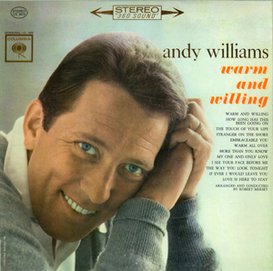 <i>Warm and Willing</i> 1962 studio album by Andy Williams