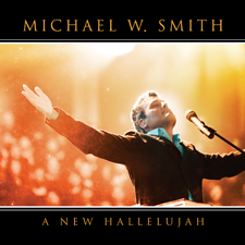 Michael W Smith - A New Hallelujah w/lyrics - YouTube