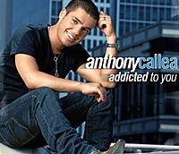 Anthony Callea Addicted to You.jpg