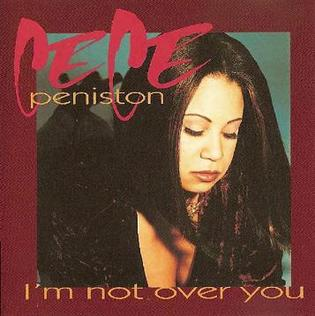 Im Not Over You single by CeCe Peniston