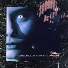 <i>Cleanse Fold and Manipulate</i> 1987 studio album by Skinny Puppy