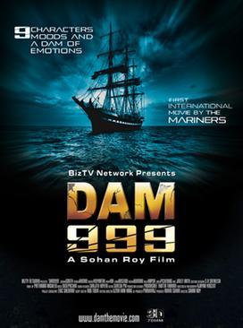 Dam 999 [3D]  (2011) SL YT - Rajit Kapoor, Ashish Vidyarthi, Linda Arsenio, Joshua Fredric Smith, Jaala Pickering, Vimala Raman, Megha Burman, Jineet Rath, Harry Key, Michael Pradeep