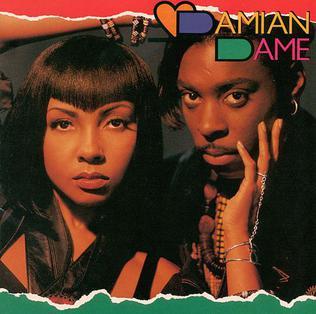 <i>Damian Dame</i> (album) 1991 studio album by Damian Dame
