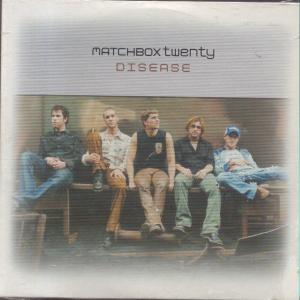 Disease (song) 2002 single by Matchbox Twenty
