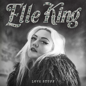 <i>Love Stuff</i> 2015 studio album by Elle King