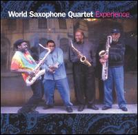 <i>Experience</i> (World Saxophone Quartet album) 2004 studio album by World Saxophone Quartet