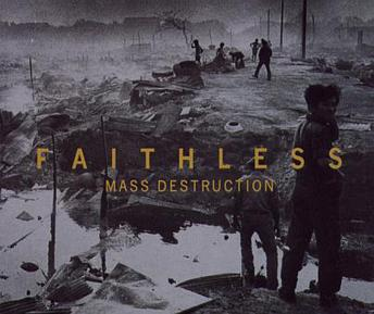 Imagem da capa da música Mass Destruction de Faithless