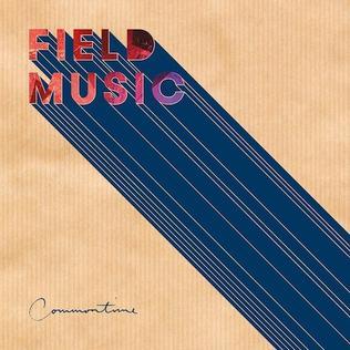 <i>Commontime</i> (album) 2016 studio album by Field Music