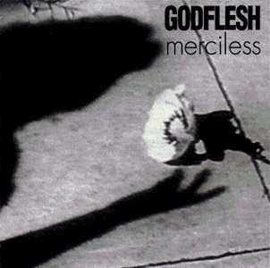 <i>Merciless</i> (EP) 1994 EP by Godflesh