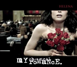 Helena (My Chemical Romance song) 2005 single by My Chemical Romance