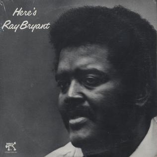 <i>Heres Ray Bryant</i> 1976 studio album by Ray Bryant