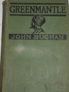 <i>Greenmantle</i> 1916 novel by John Buchan
