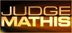 <i>Judge Mathis</i>