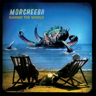Gained the world wikipedia - Morcheeba dive deep ...