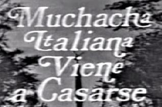 <i>Muchacha italiana viene a casarse</i> (1971 TV series)