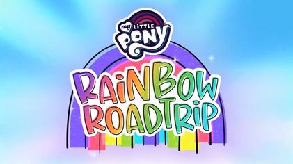 My Little Pony: Rainbow Roadtrip - Wikipedia