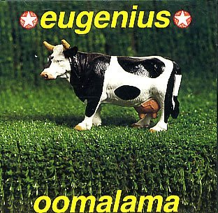 <i>Oomalama</i> 1992 studio album by Eugenius