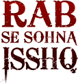<i>Rab Se Sohna Isshq</i>