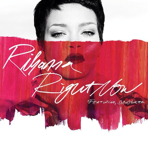Right Now (Rihanna song) 2013 song by Rihanna ft. David Guetta