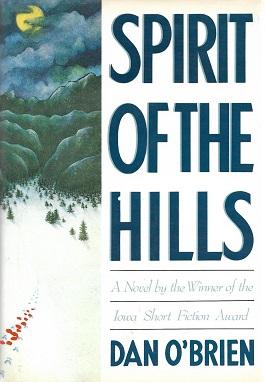 <i>Spirit of the Hills</i> book by Dan OBrien