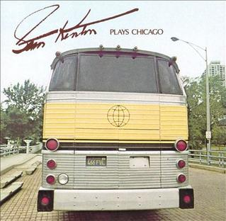 <i>Stan Kenton Plays Chicago</i> 1974 studio album by Stan Kenton Orchestra