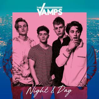 <i>Night & Day</i> (The Vamps album) 2017 studio album by The Vamps