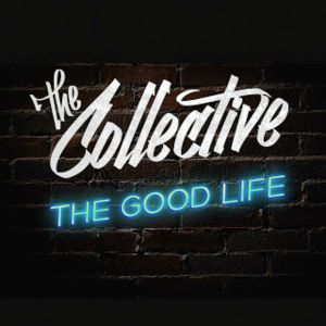 the good life the collective song wikipedia. Black Bedroom Furniture Sets. Home Design Ideas