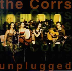 <i>Unplugged</i> (The Corrs album) 1999 live album by The Corrs
