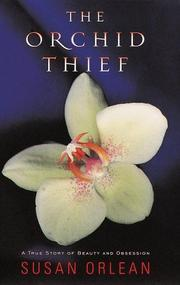 <i>The Orchid Thief</i> book by Susan Orlean