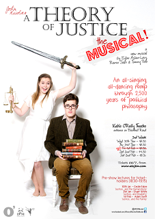 <i>A Theory of Justice: The Musical!</i> 2013 musical comedy