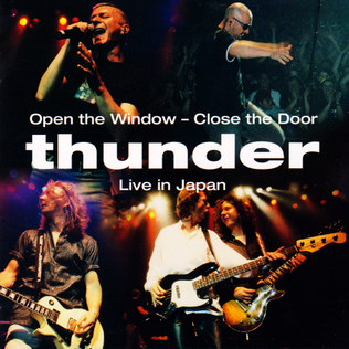 <i>Open the Window – Close the Door: Live in Japan</i> 2000 live album by Thunder