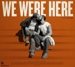 We Were Here promotional image.jpg