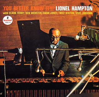 <i>You Better Know It!!!</i> 1964 studio album by Lionel Hampton
