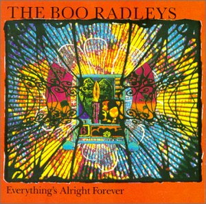 <i>Everythings Alright Forever</i> 1992 studio album by The Boo Radleys
