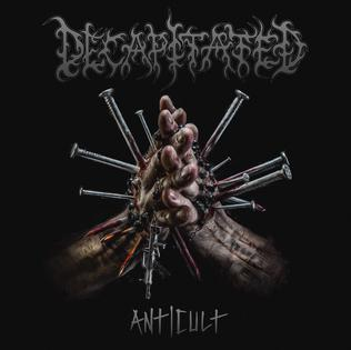 <i>Anticult</i> (album) 2017 studio album by Decapitated